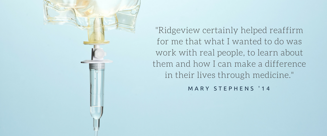 An IV bag hangs next to a quote by Mary Stephens '14.